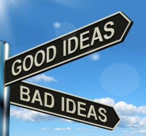 Good Ideas vs Bad Ideas